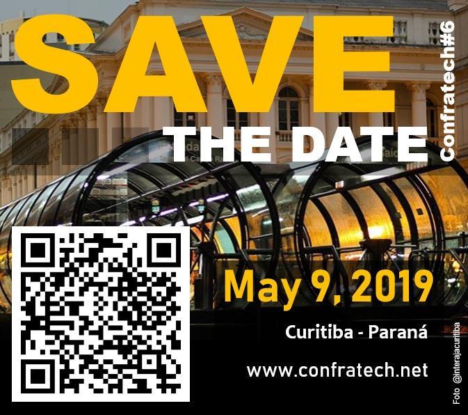 Save The Date... Vem aí nossa 6a edição (Edição Especial ConfraTech)