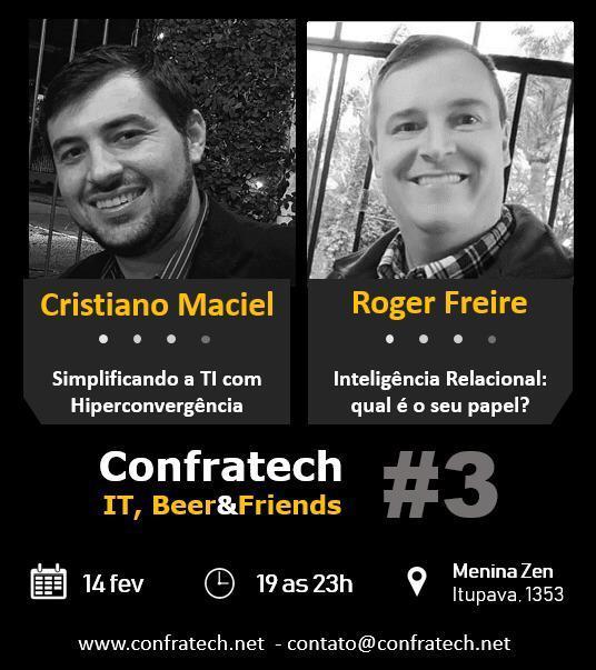 ConfraTech 3ª Edição: Simplificando a TI com Hiperconvergência e Inteligência Relacional