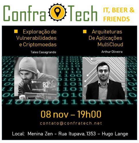 ConfraTech edição beta (1ª): Vulnerabilidade, Criptomoedas, Multicloud. Como foi?